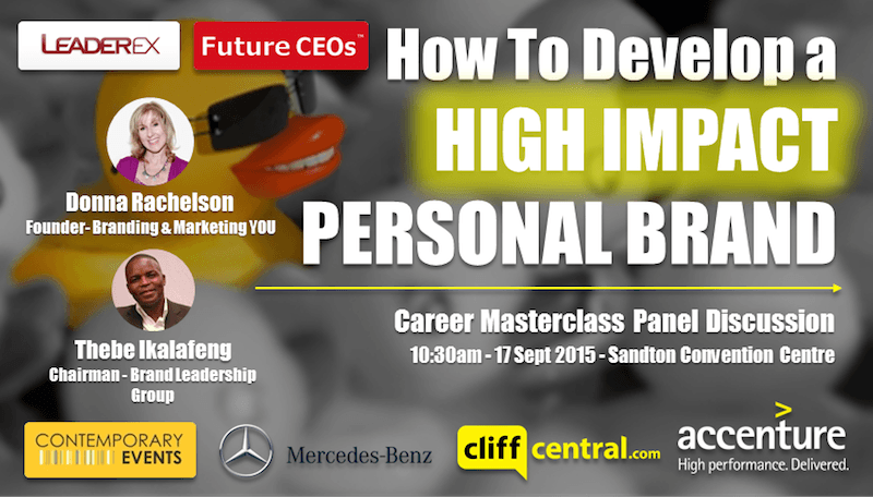 Future CEOs LeaderEx Career Masterclasses CliffCentral Mercedes Benz Contemporary Events Accenture - Personal Brand - Thebe Ikalafeng Donna Rachelson Branding and Marketing YOU