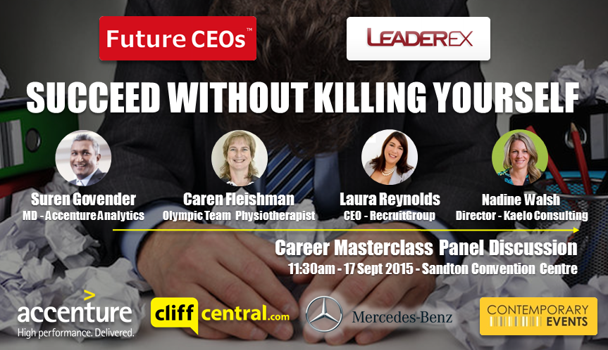 Future CEOs LeaderEx Career Masterclasses CliffCentral Mercedes Benz Contemporary Events Accenture - Stress Burnout - John Jutzen Laura Reynolds Caren Fleishman Suren Govender
