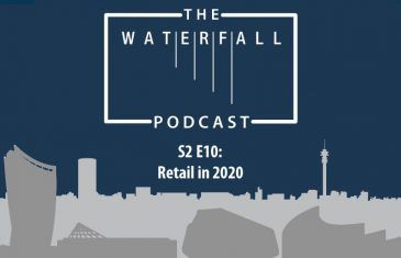 Waterfall Podcast S2 E10 - Retail