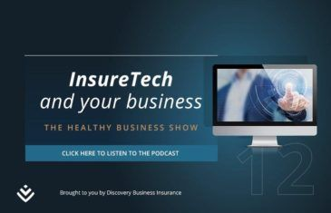 The Healthy Business Show: InsureTech and your business