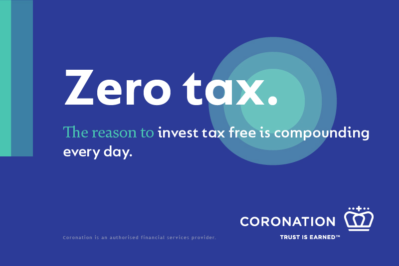 Zero tax with Coronation