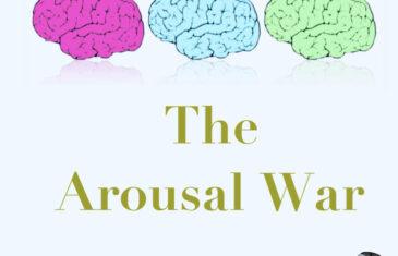 The Arousal War (Pt 2 of 3)